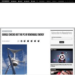 Google Checks Out The PC of Renewable Energy