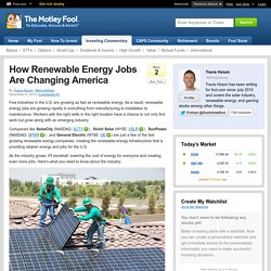 How Renewable Energy Jobs Are Changing America