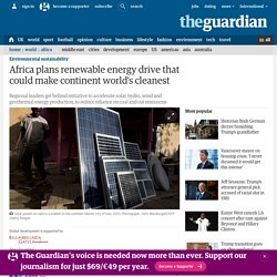 Africa plans renewable energy drive that could make continent world's cleanest