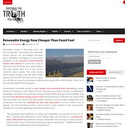 Renewable Energy Now Cheaper Than Fossil Fuel