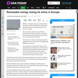 Renewable energy losing its shine in Europe