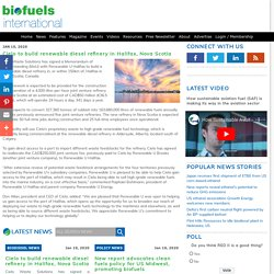Cielo to build renewable diesel refinery in Halifax, Nova Scotia