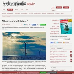 Whose renewable future?