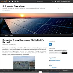 Renewable Energy Sources are Vital to Earth's Survival - Solpaneler Stockholm