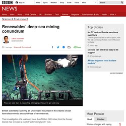 *****Renewables' deep-sea mining conundrum