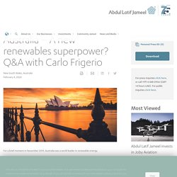 Australia – A new renewables superpower? Q&A with Carlo Frigerio