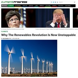 Why The Renewables Revolution Is Now Unstoppable