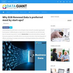 Why B2B Renewal Data is preferred most by start-ups?