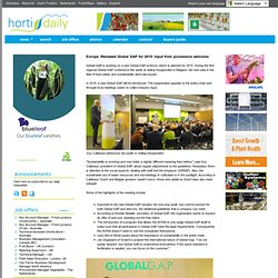 HORTI DAILY 26/11/13 Europe :Renewed Global GAP for 2015: Input from processors welcome