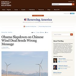 Renewing America » Obama Slapdown on Chinese Wind Deal Sends Wrong Message