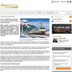 Fret : la SNCF se renforce en Europe en prenant 45% de BLS Cargo