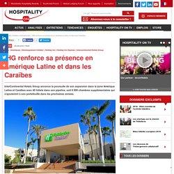 IHG renforce sa présence en Amérique Latine et dans les Caraïbes