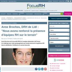 """Anne Broches, DRH de Lidl : """"Nous avons renforcé la présence d'équipes RH sur le terrain"""" - Organisation et conseil"""