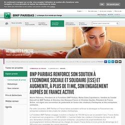BNP Paribas renforce son soutien à l'Economie sociale et solidaire (ESS) et augmente, à plus de 11 M€, son engagement auprès de France Active