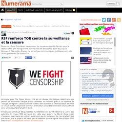 RSF renforce TOR contre la surveillance et la censure