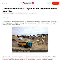 Un décret renforce la traçabilité des déchets et terres excavées