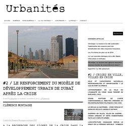#2 / Le renforcement du modèle de développement urbain de Dubaï après la crise
