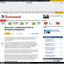 Zone euro : renforcement de la discipline budgétaire