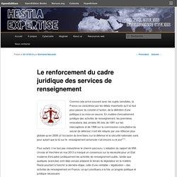 Le renforcement du cadre juridique des services de renseignement