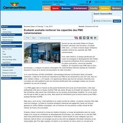 Ecobank souhaite renforcer les capacités des PME camerounaises