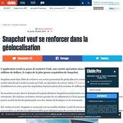 Snapchat veut se renforcer dans la géolocalisation