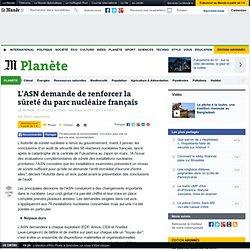 L'ASN demande de renforcer la sûreté du parc nucléaire français