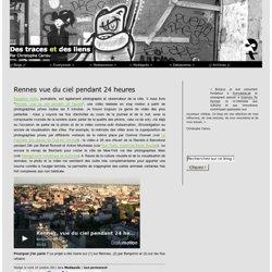 Rennes vue du ciel pendant 24 heures