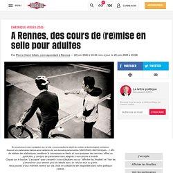 (8) A Rennes, des cours de (re)mise en selle pour adultes