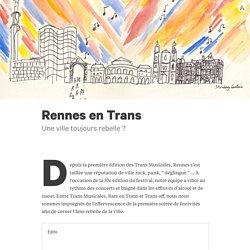 Rennes en Trans