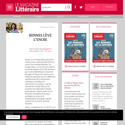 RENNES LÈVE L'ENCRE - LE MAGAZINE LITTÉRAIRE