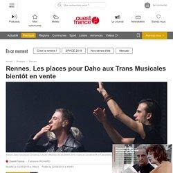 Rennes. Les places pour Daho aux Trans Musicales bientôt en vente