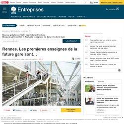 Rennes. Les premières enseignes de la future gare sont…