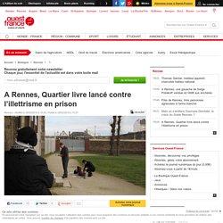 A Rennes, Quartier livre lancé contre l'illettrisme en prison