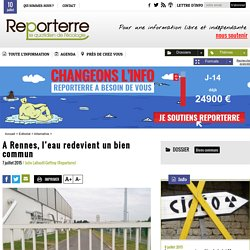 A Rennes, l'eau redevient un bien commun