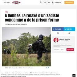 A Rennes, la relaxe d'un zadiste condamné à de la prison ferme