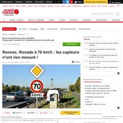 Rennes. Rocade à 70 km/h : les capteurs n'ont rien mesuré !