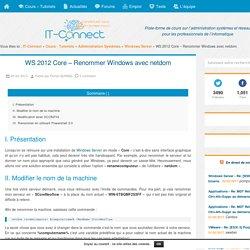 WS 2012 Core – Renommer Windows avec netdom