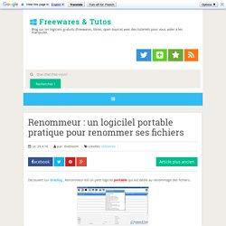 Renommeur : un logicilel portable pratique pour renommer ses fichiers