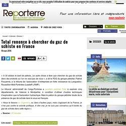 Total renonce à chercher du gaz de schiste en France