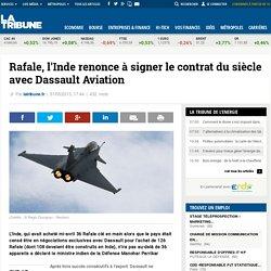 Rafale, l'Inde renonce à signer le contrat du siècle avec Dassault Aviation