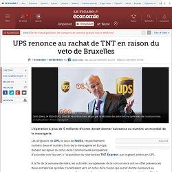 UPS renonce au rachat de TNT en raison du veto de Bruxelles