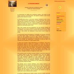 LE RENONCEMENT - VIPASSANASANGHA BOUDDHISME RETRAITES MEDITATION VIPASSANA