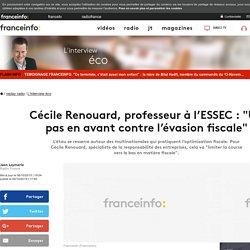 """Cécile Renouard, professeur à l'ESSEC : """"Un pas en avant contre l'évasion fiscale"""""""