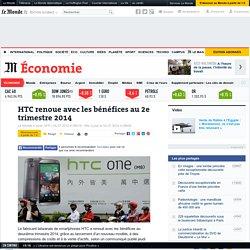 HTC renoue avec les bénéfices au 2e trimestre 2014