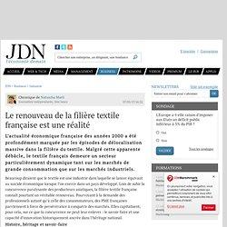 Le renouveau de la filière textile française est une réalité