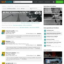 Néo-Noir, le renouveau du Film Noir, une liste de films par Torrebenn