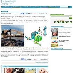 Centrale osmotique : la Norvège se lance dans une nouvelle énergie renouvelable