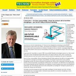 C'est à lire / « Un futur renouvelable : tracer les contours de la transition énergétique » par David Fridley et Richard Heinberg (Tecsol blog)