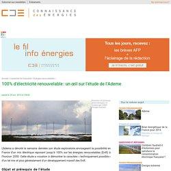 Scénario « 100% renouvelable » de l'Ademe en 2050 : explications
