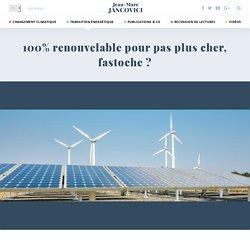 100% renouvelable pour pas plus cher, fastoche ?